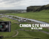 The Canon PowerShot G7 X Mark II Goes to Iceland